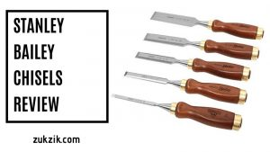 What Is The Best Stanley Bailey Chisels Review Out