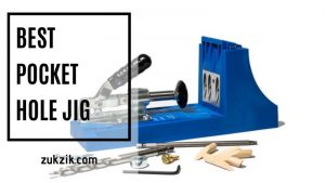 The Best Pocket Hole Jig For Woodworkers: Review And Guide