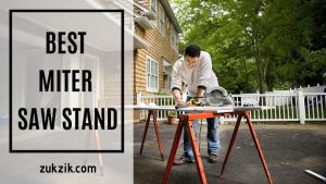 Best Miter Saw Stand: Comparison, Buying Guide and Top Reviews
