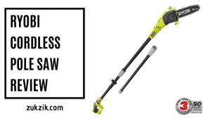 Ryobi Cordless Pole Saw Review (2020 Updated)