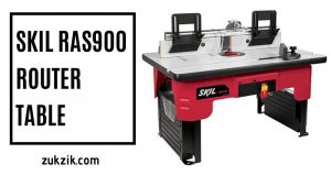 All You Need to Know About Skil RAS900 Router Table