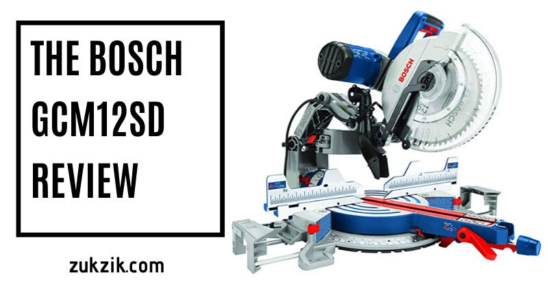 The Bosch GCM12SD Review (2020 Updated)