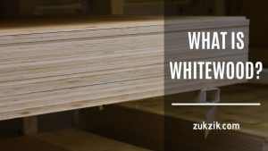 What Is Whitewood And Why It Is The Best Choice For Woodworking